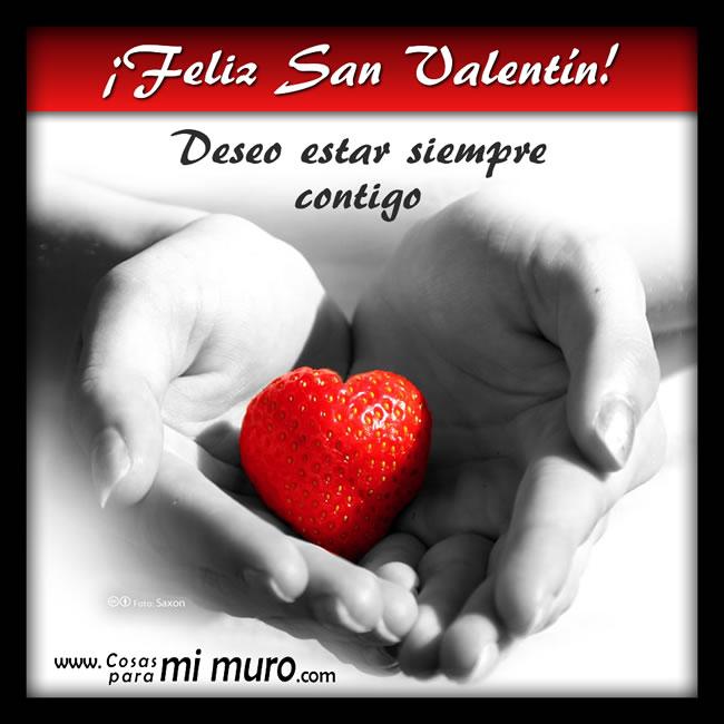Feliz San Valentín, Deseo Estar Siempre Contigo