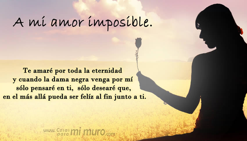 A mi amor imposible
