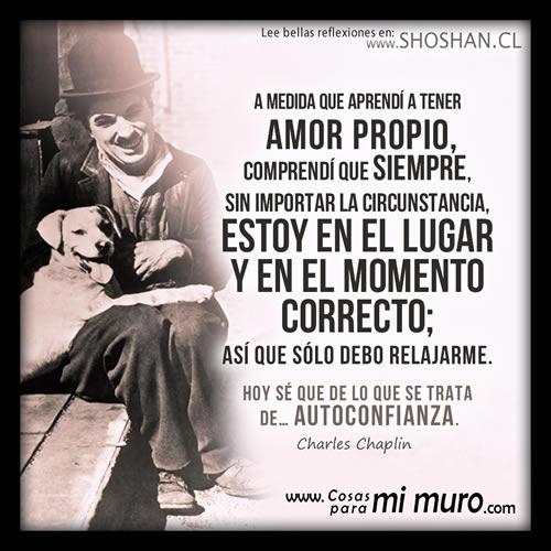 Reflexion De Charles Chaplin Sobre El Amor Propio
