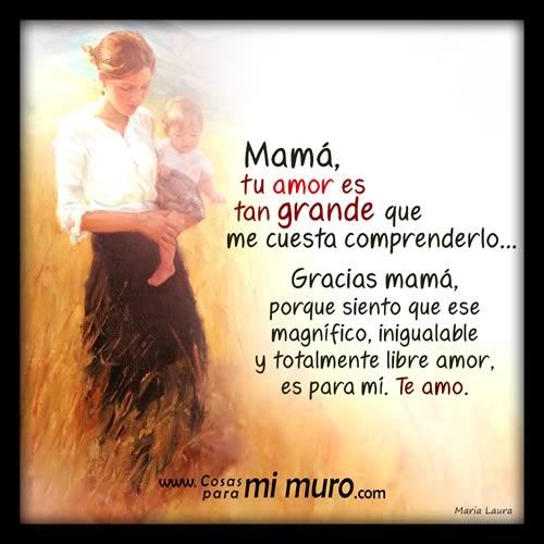 Tu Amor Es Grande Mamá